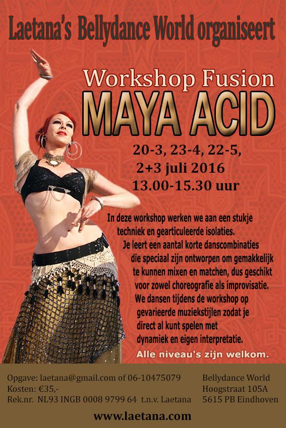 Maya Acid 2016